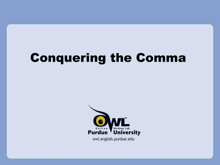 conquering the comma n.