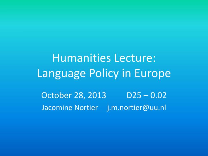 humanities lecture language policy in europe n.