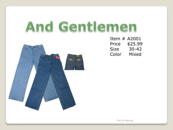 And Gentlemen