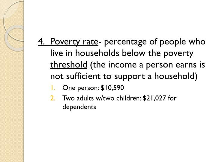 4.Poverty rate