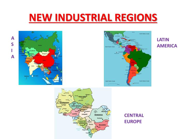 NEW INDUSTRIAL REGIONS
