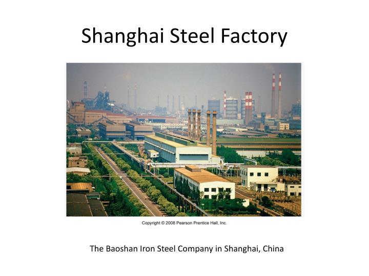 Shanghai Steel Factory