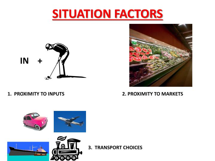 SITUATION FACTORS