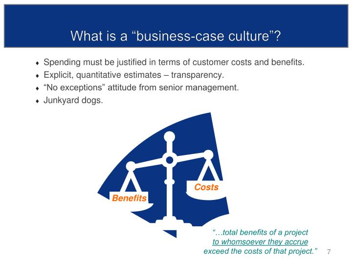 """What is a """"business-case culture""""?"""