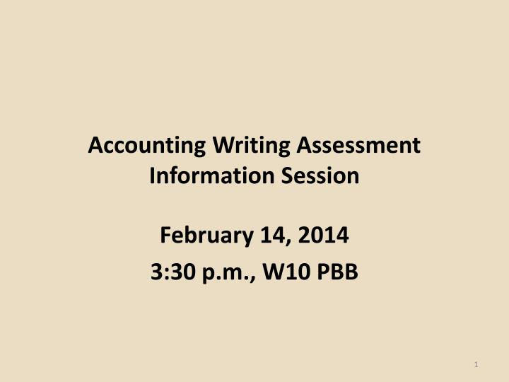accounting writing assessment information session n.