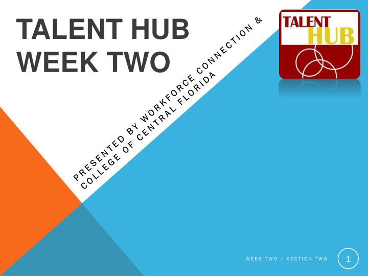 talent hub week two