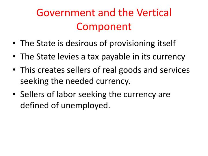 Government and the Vertical Component