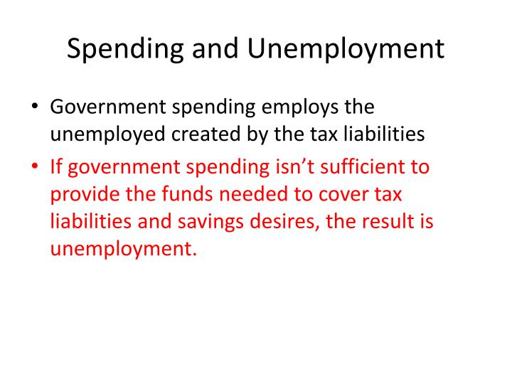 Spending and Unemployment
