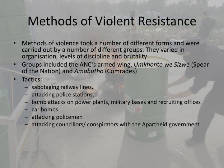 Methods of Violent Resistance