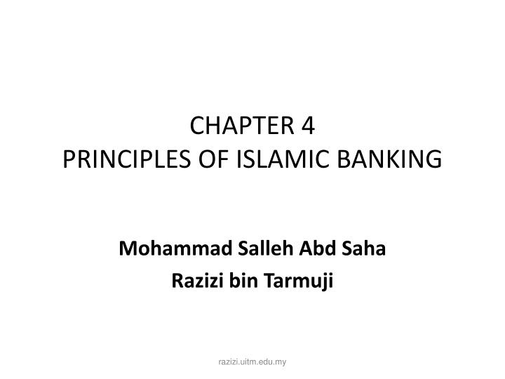 principles of islamic banking Islamic banking : principles of islamic banking what is an islamic bank there is no standard way of defining what an islamic bank is, but broadly speaking an islamic bank is an institution that mobilises financial resources and invests them in an attempt to achieve predetermined islamically -acceptable social and financial objectives.