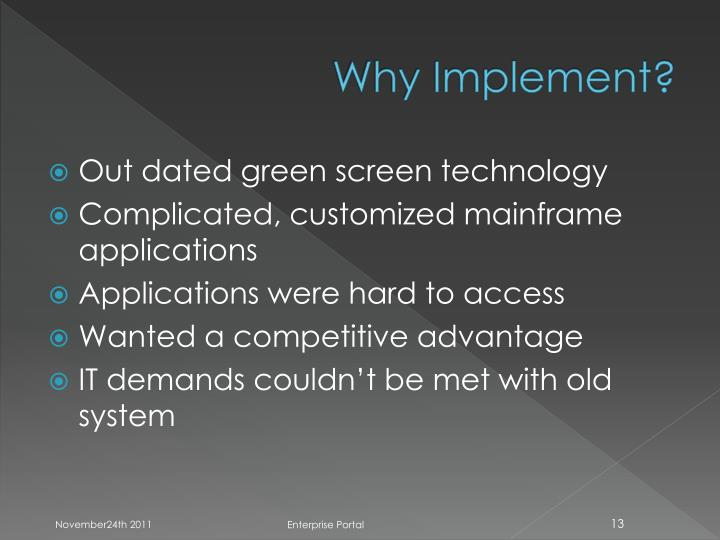 Why Implement?