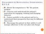engagement motivational interviewing r u l e