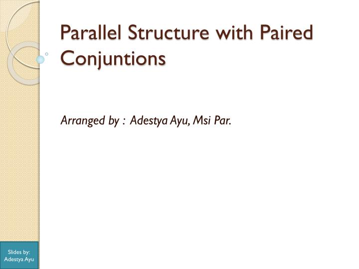 parallel structure with paired conjuntions n.