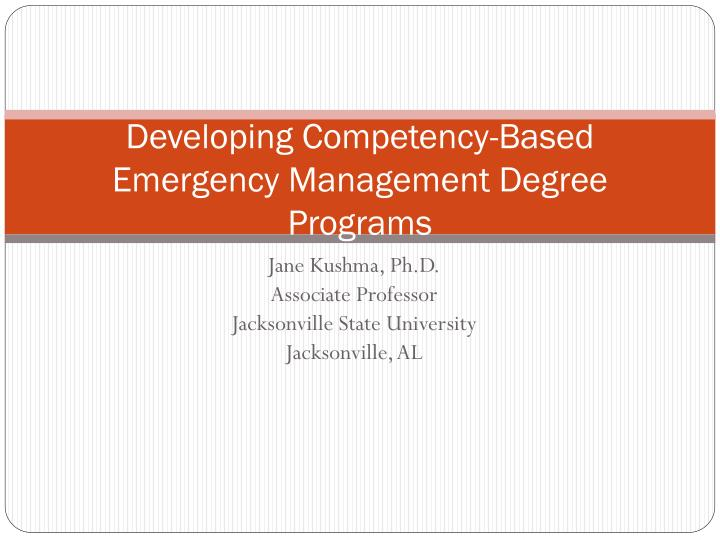 developing competency based emergency management degree programs n.