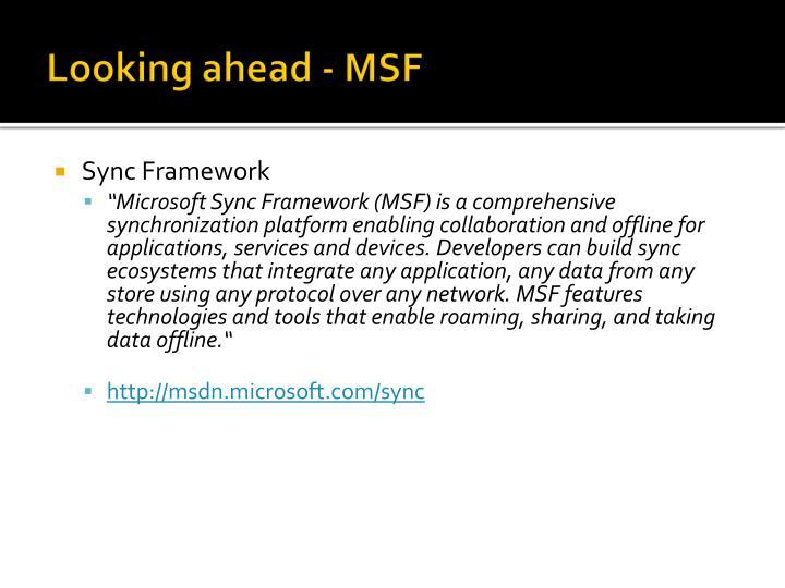 Looking ahead - MSF