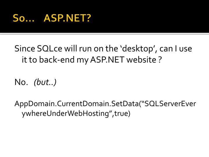 So…    ASP.NET?