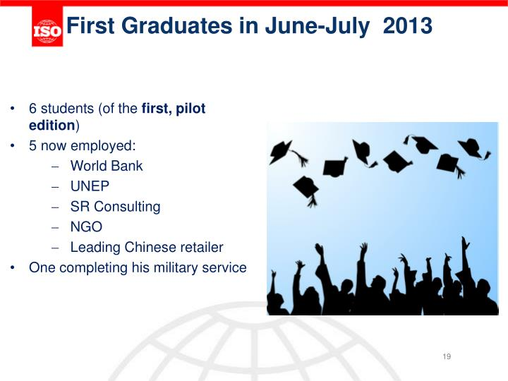 First Graduates in June-July  2013