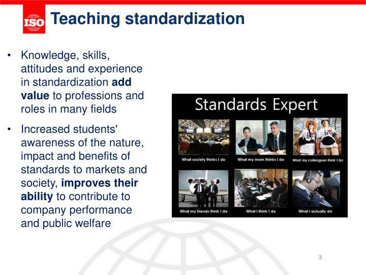 T eaching standardization