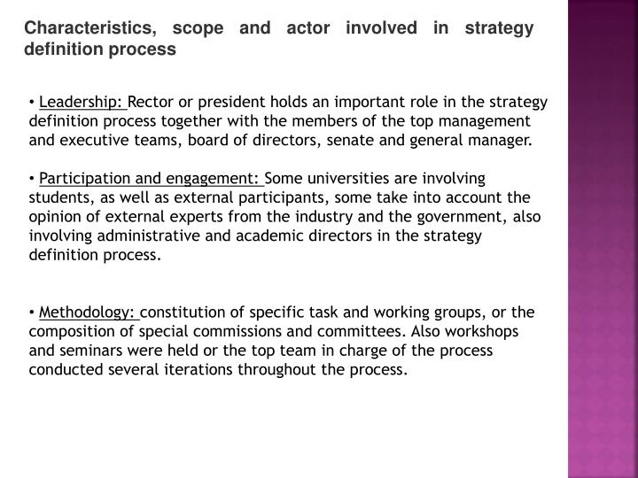Characteristics, scope and actor involved in strategy definition process
