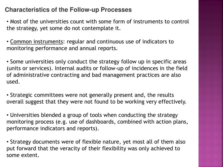 Characteristics of the Follow-up Processes