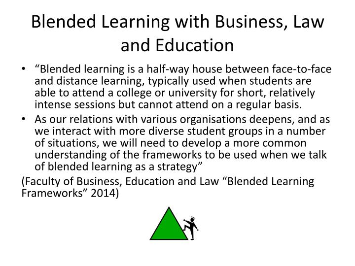 Blended learning with business law and education