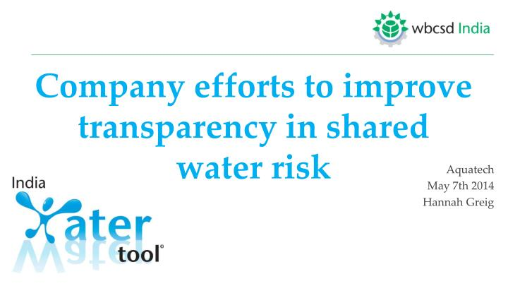 company efforts to improve transparency in shared water risk n.
