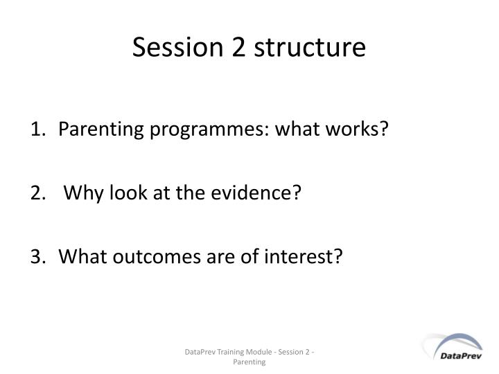 Session 2 structure