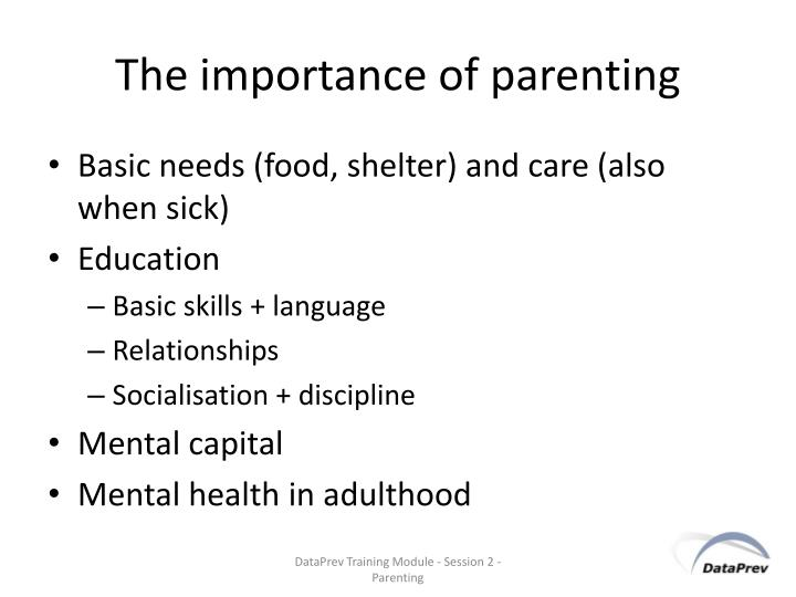 The importance of parenting