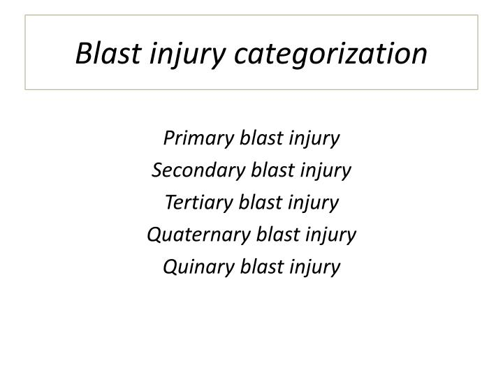 Blast injury categorization