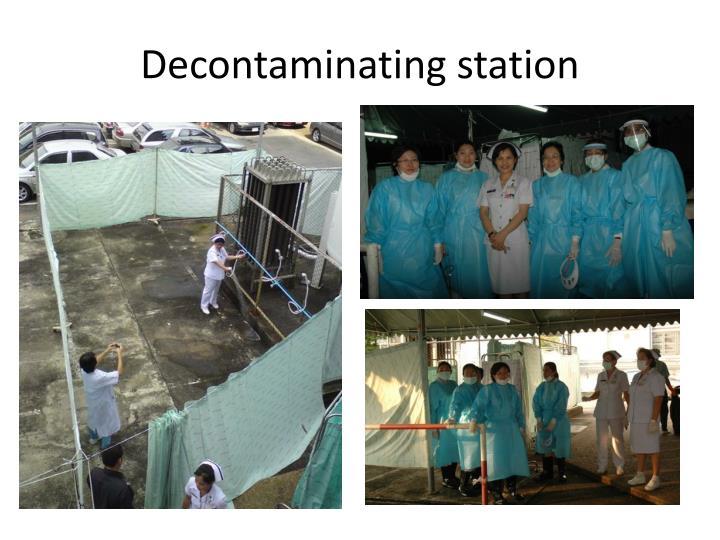Decontaminating station