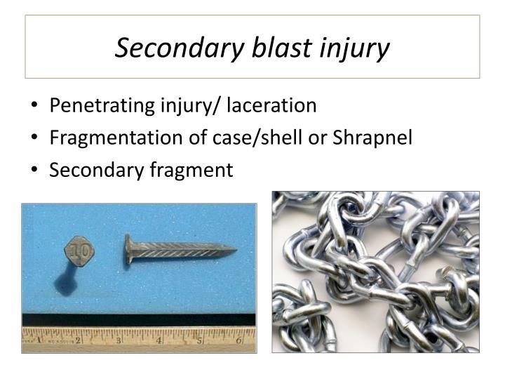 Secondary blast injury