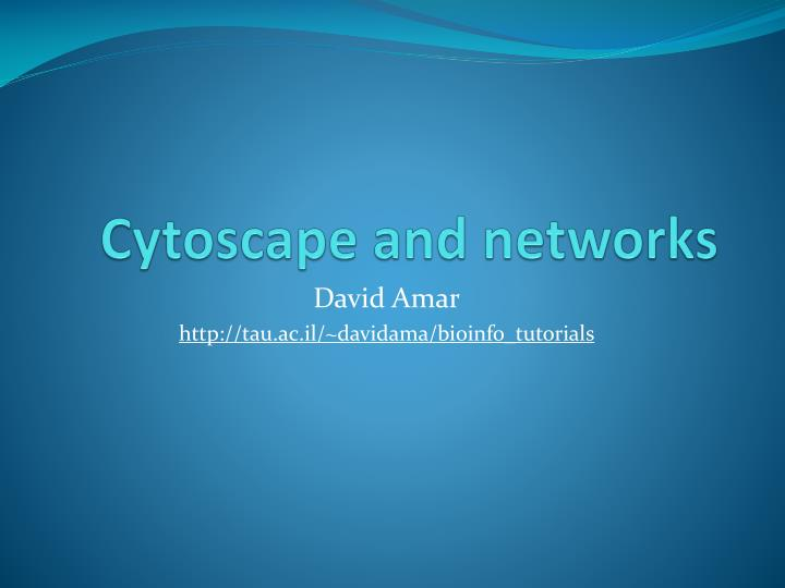 Cytoscape and networks