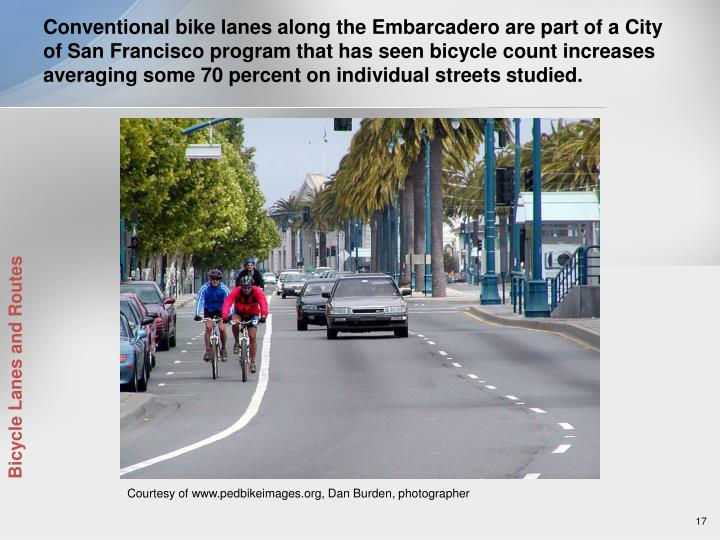 Conventional bike lanes along the Embarcadero are part of a City of San Francisco program that has seen bicycle count increases averaging some 70 percent on individual streets studied.