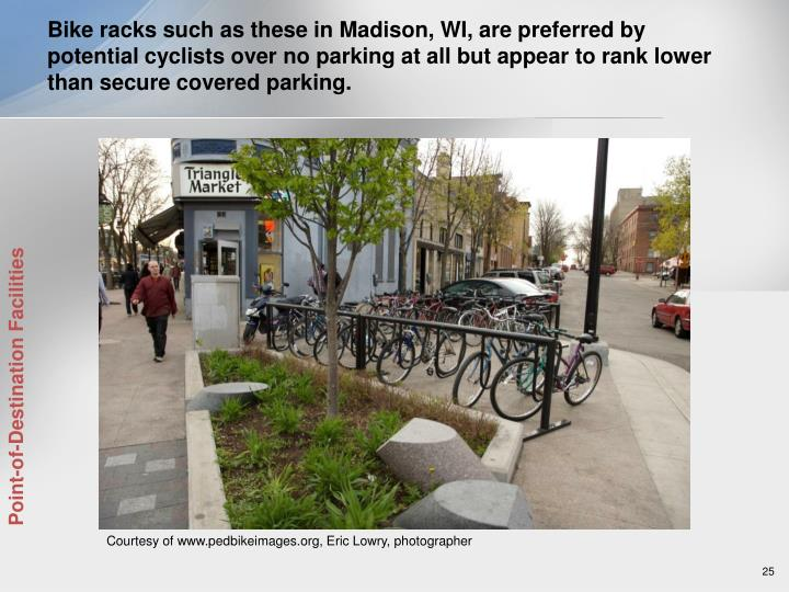 Bike racks such as these in Madison, WI, are preferred by potential cyclists over no parking at all but appear to rank lower than secure covered parking.