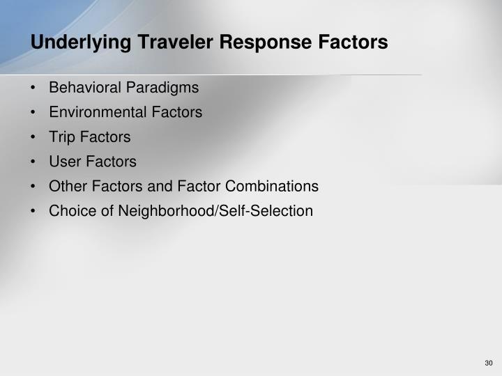 Underlying Traveler Response Factors