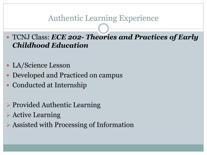 Authentic Learning Experience