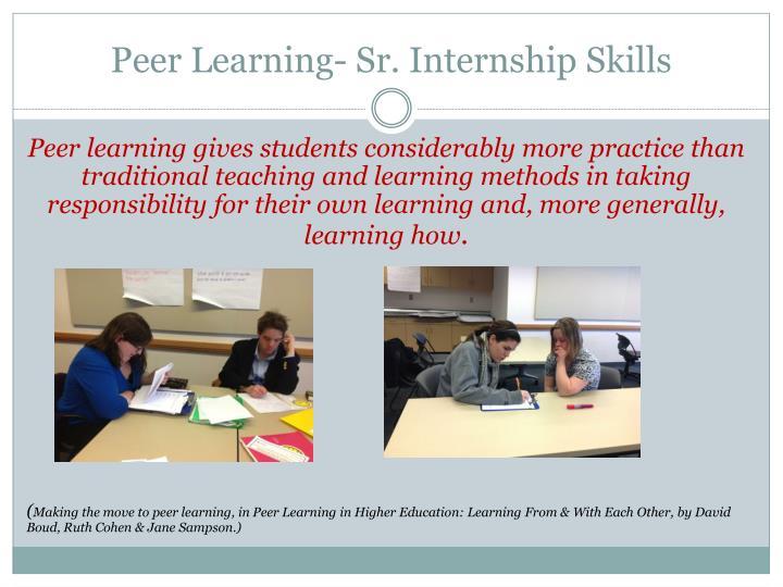 Peer Learning- Sr. Internship Skills