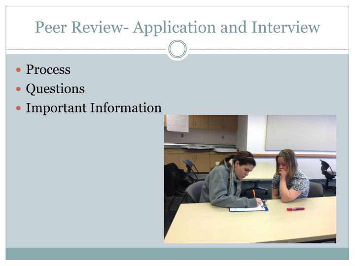 Peer Review- Application and Interview