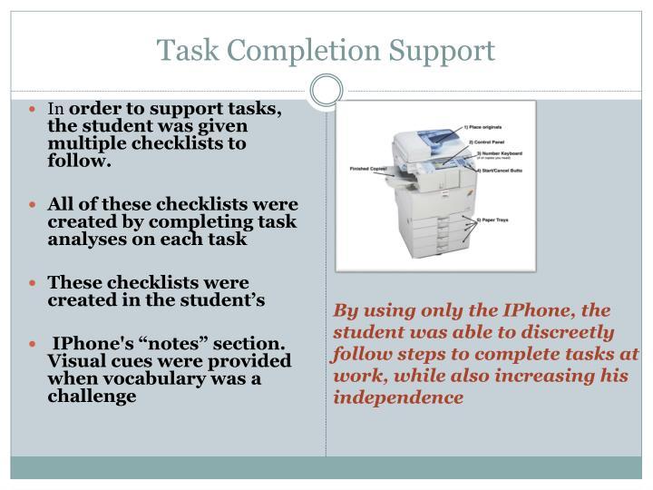 Task Completion Support
