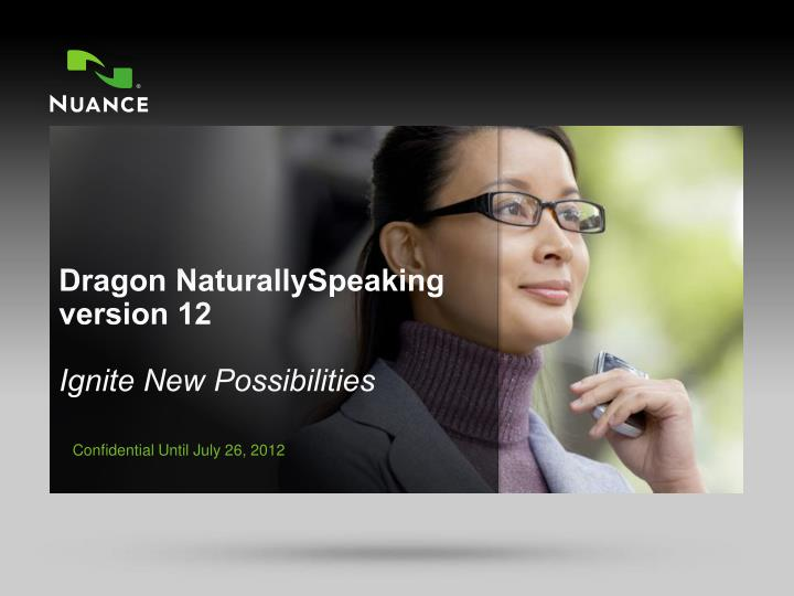 dragon naturallyspeaking version 12 ignite new possibilities n.