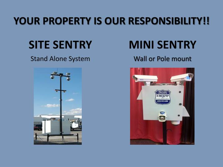 your property is our responsibility n.