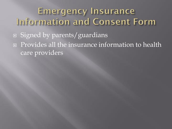 Emergency Insurance Information and Consent Form
