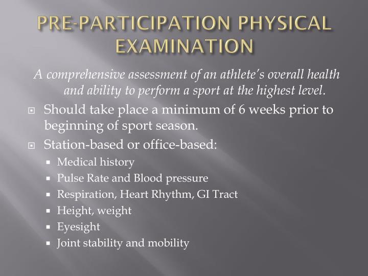 PRE-PARTICIPATION PHYSICAL EXAMINATION