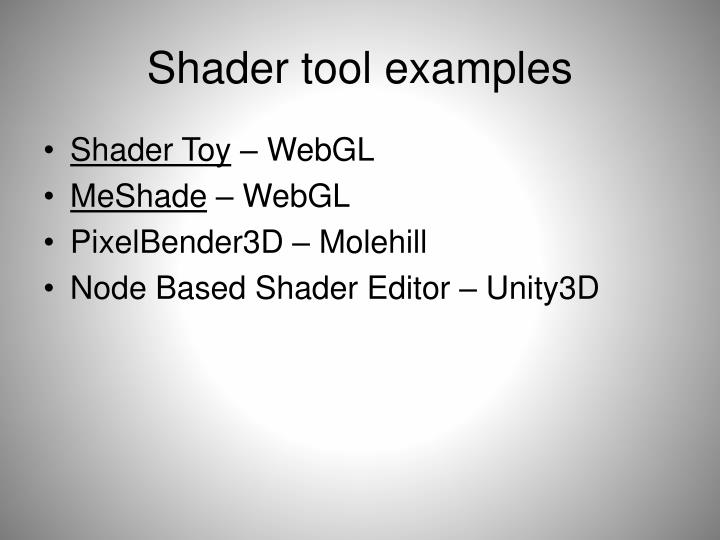 Shader tool examples