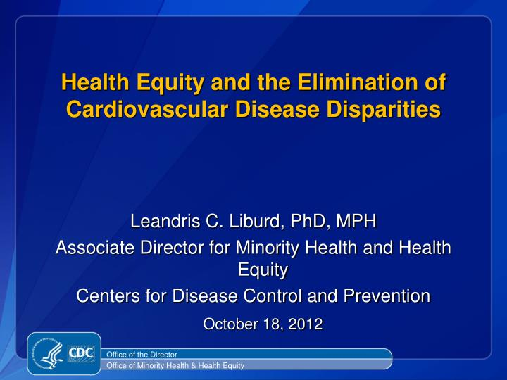 health equity and the elimination of cardiovascular disease disparities n.