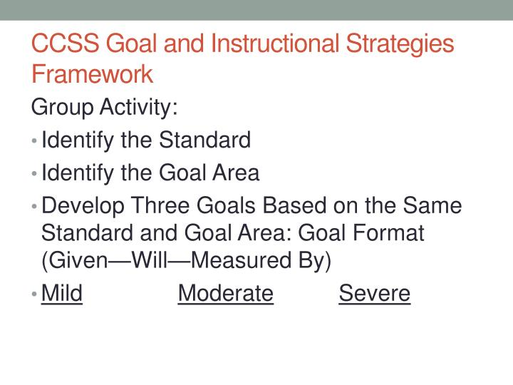 CCSS Goal and Instructional Strategies Framework