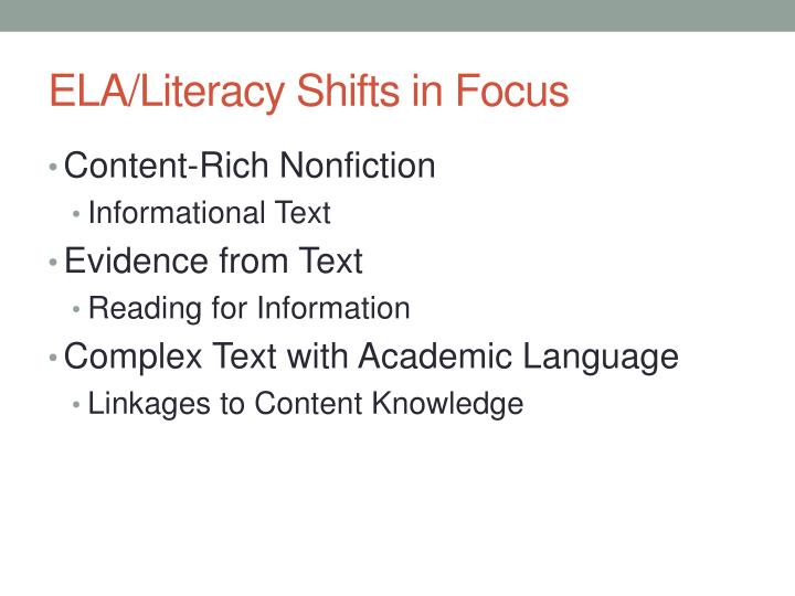 ELA/Literacy Shifts in Focus