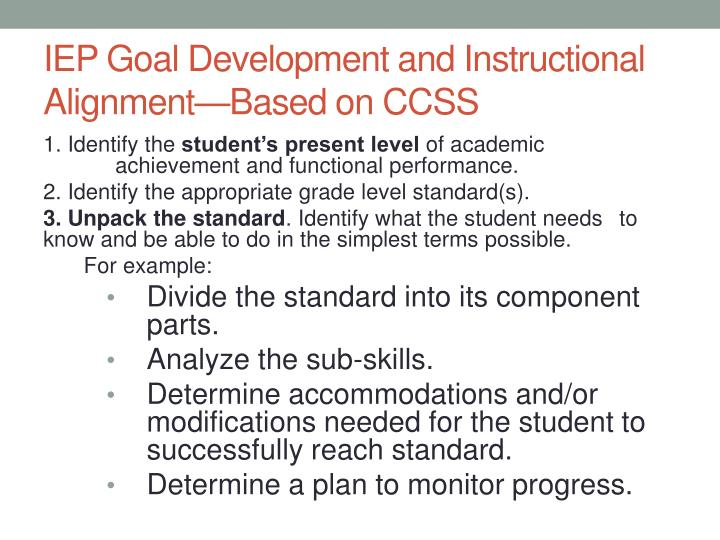 IEP Goal Development and Instructional Alignment—Based on CCSS