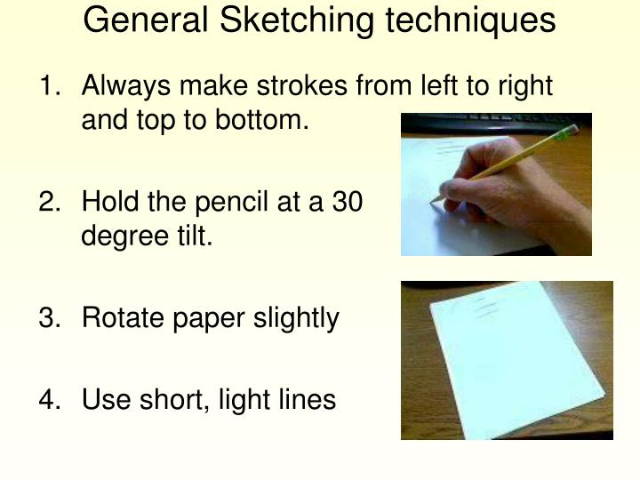 General Sketching techniques