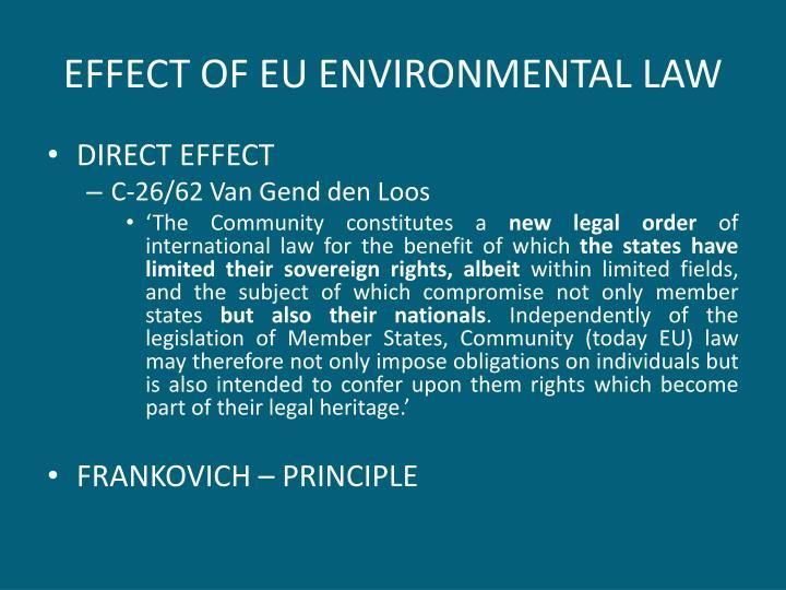 EFFECT OF EU ENVIRONMENTAL LAW
